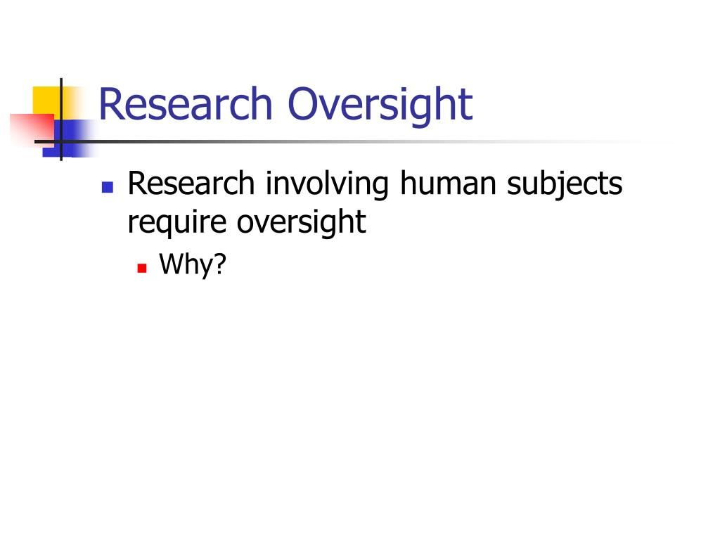 Research Oversight