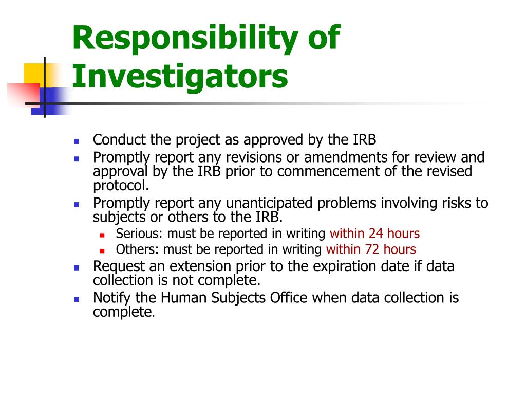 Responsibility of Investigators