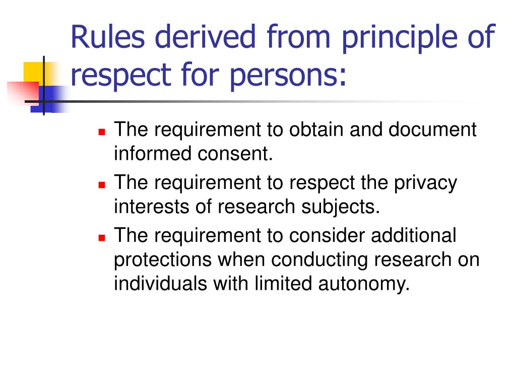Rules derived from principle of respect for persons: