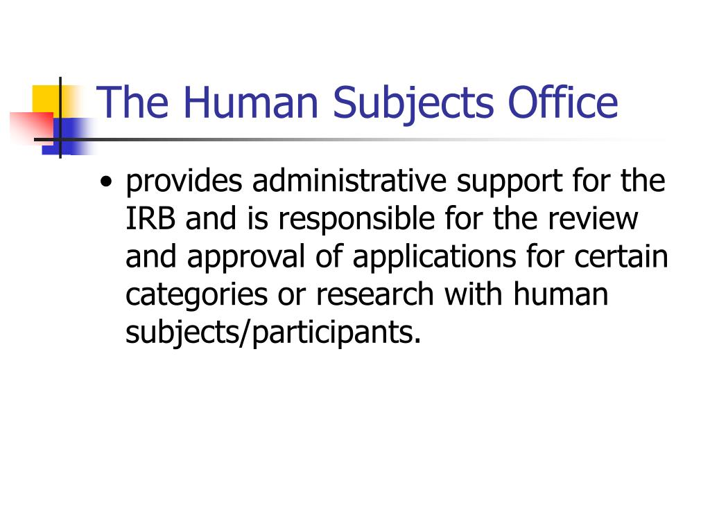 The Human Subjects Office