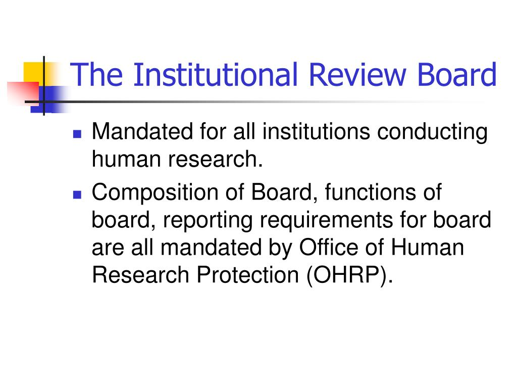 The Institutional Review Board