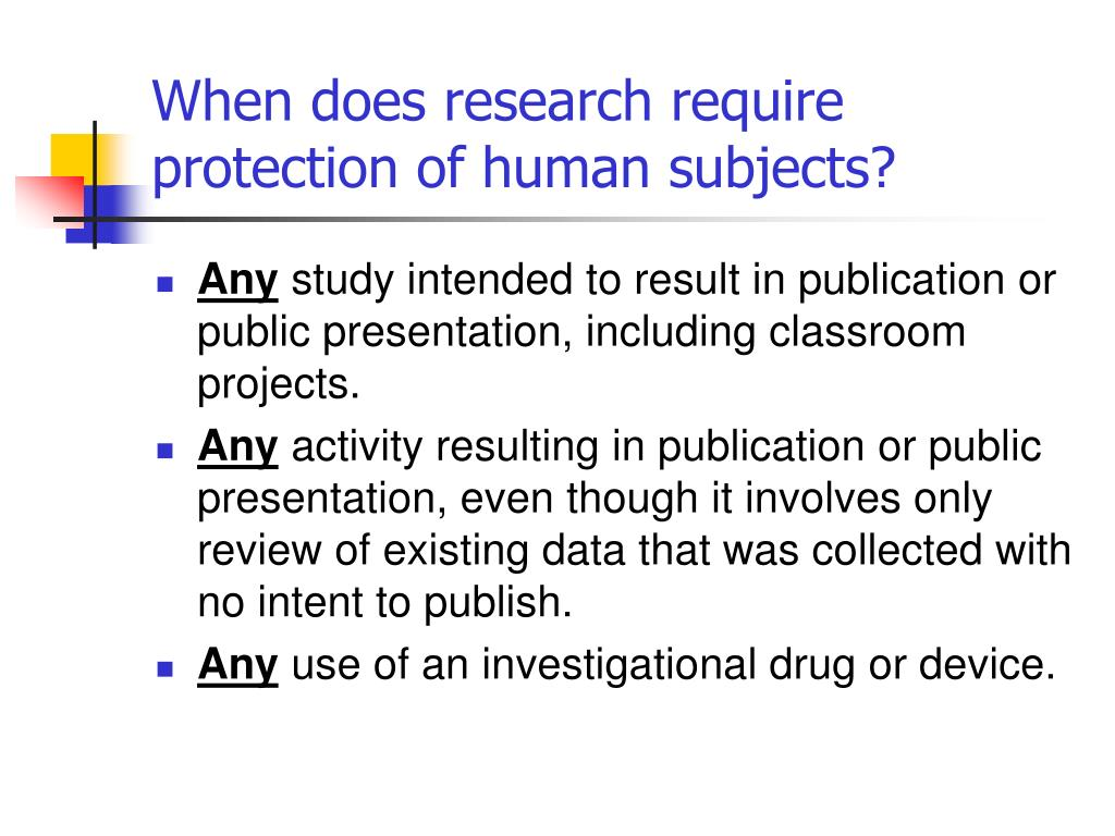 When does research require protection of human subjects?