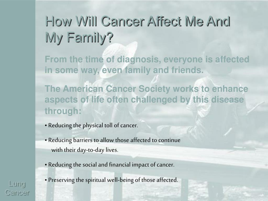 How Will Cancer Affect Me And My Family?