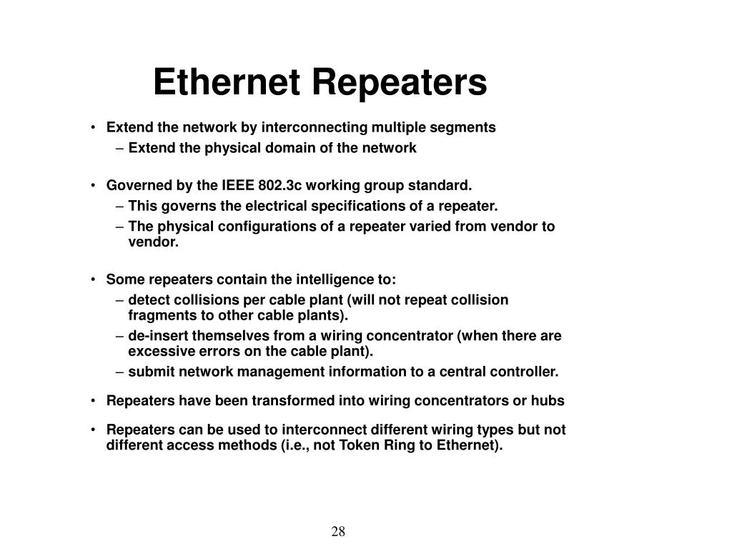 Ethernet Repeaters