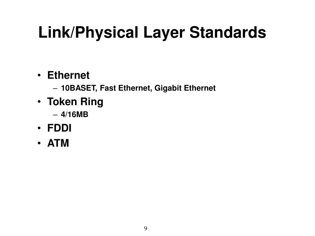 Link/Physical Layer Standards