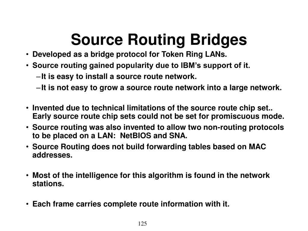 Source Routing Bridges
