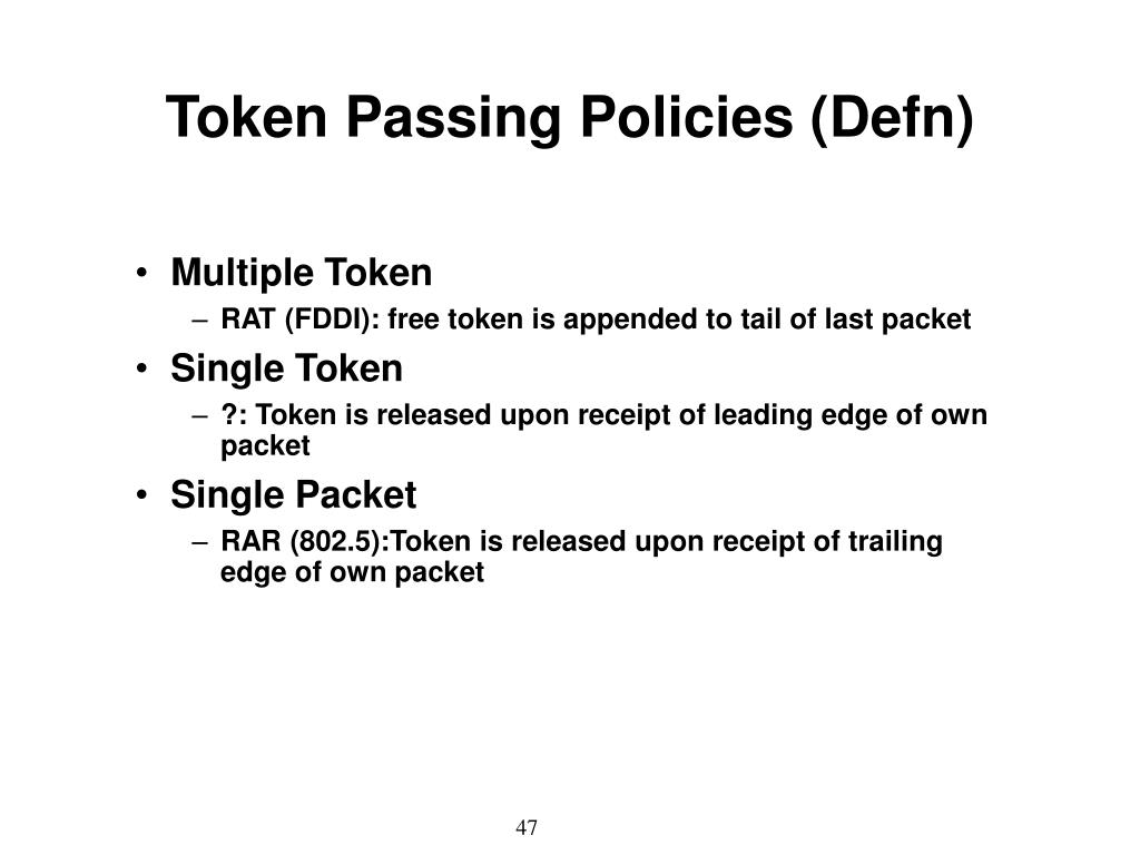 Token Passing Policies (Defn)