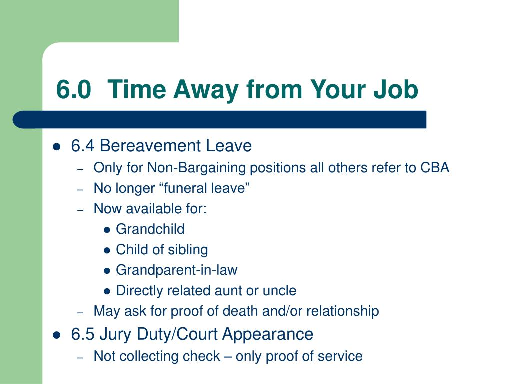 6.0	Time Away from Your Job