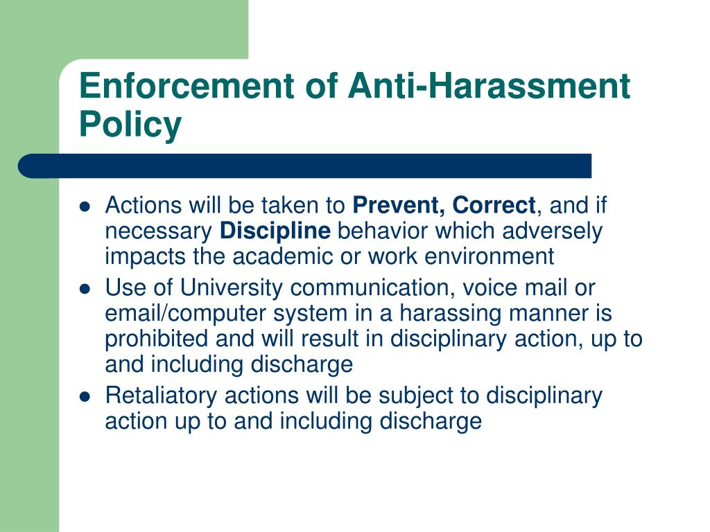Enforcement of Anti-Harassment Policy