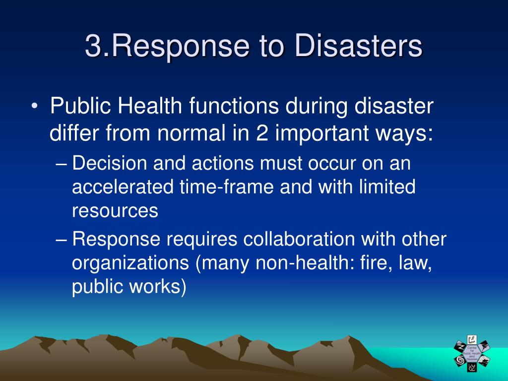 3.Response to Disasters
