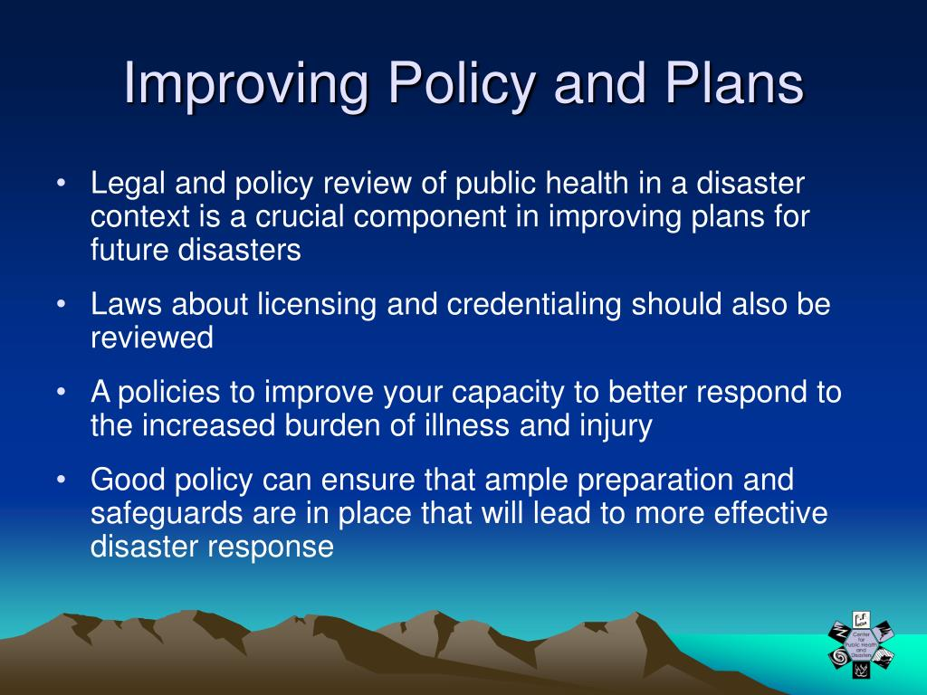 Improving Policy and Plans