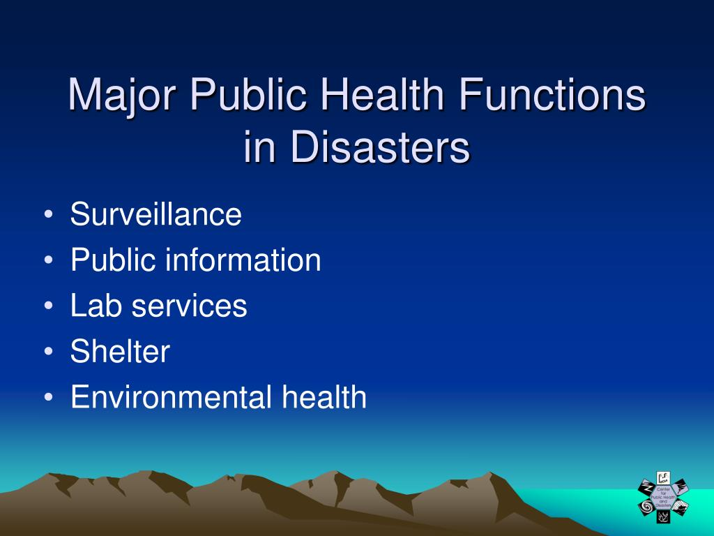 Major Public Health Functions in Disasters