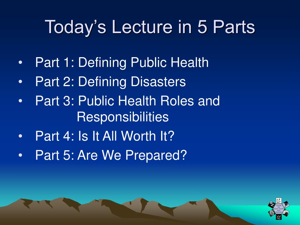 Today's Lecture in 5 Parts