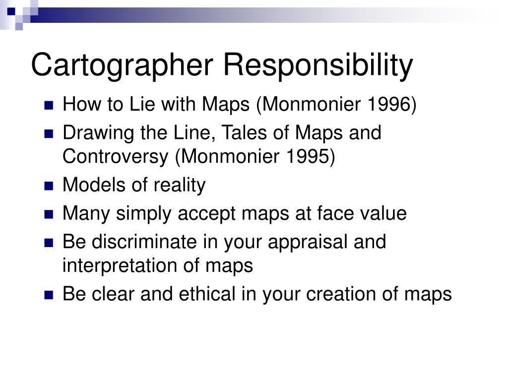 Cartographer Responsibility