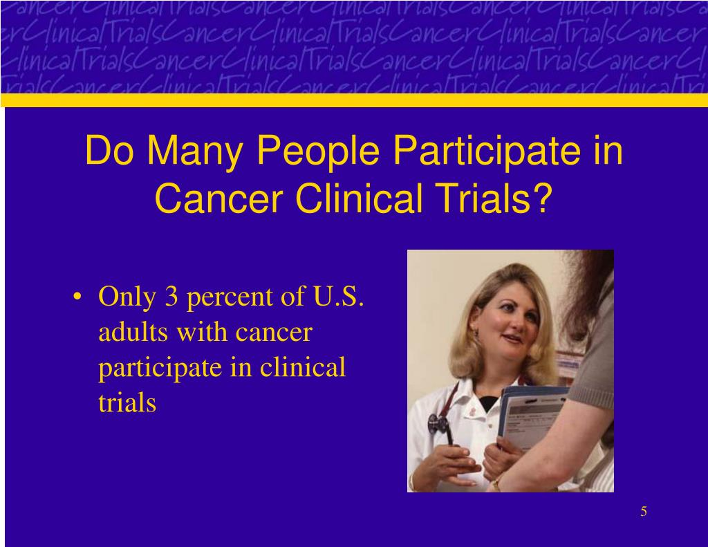 Do Many People Participate in Cancer Clinical Trials?