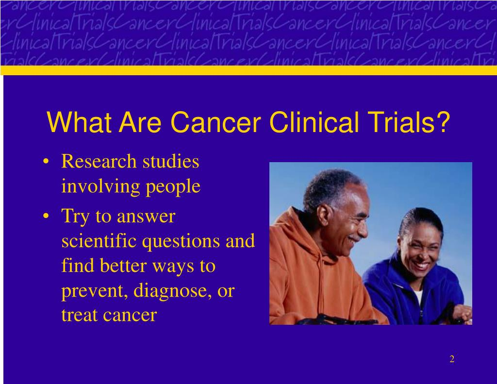 What Are Cancer Clinical Trials?