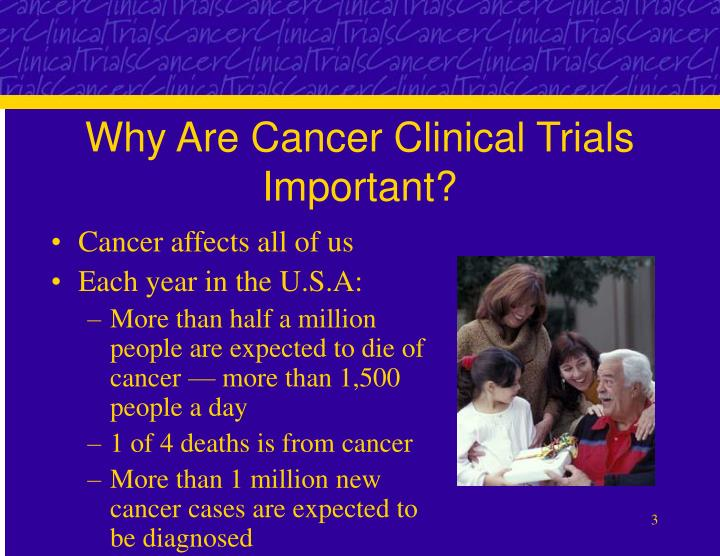 Why are cancer clinical trials important l.jpg