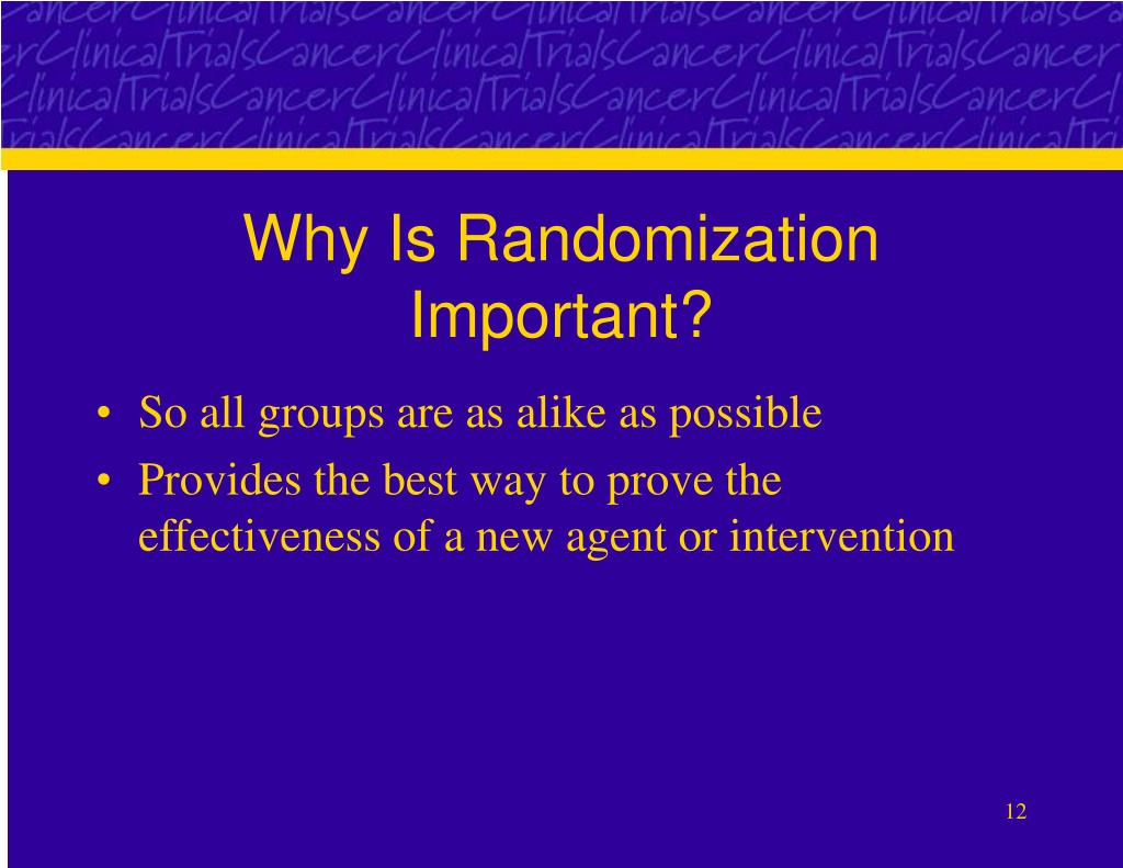 Why Is Randomization Important?