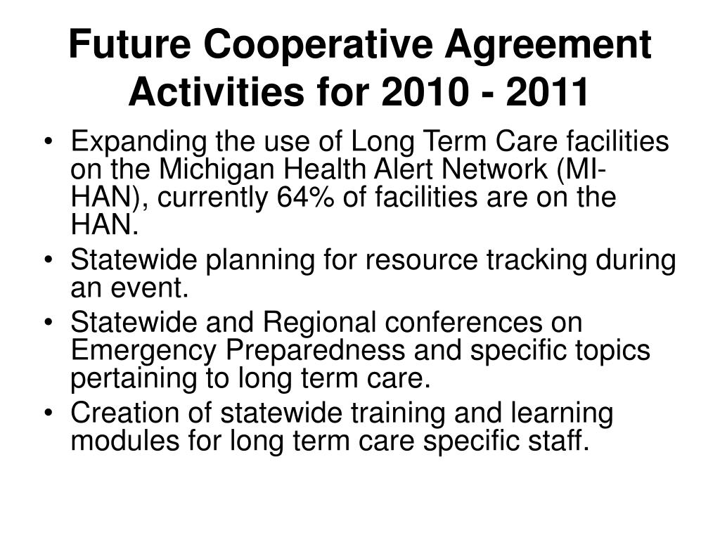 Future Cooperative Agreement Activities for 2010 - 2011