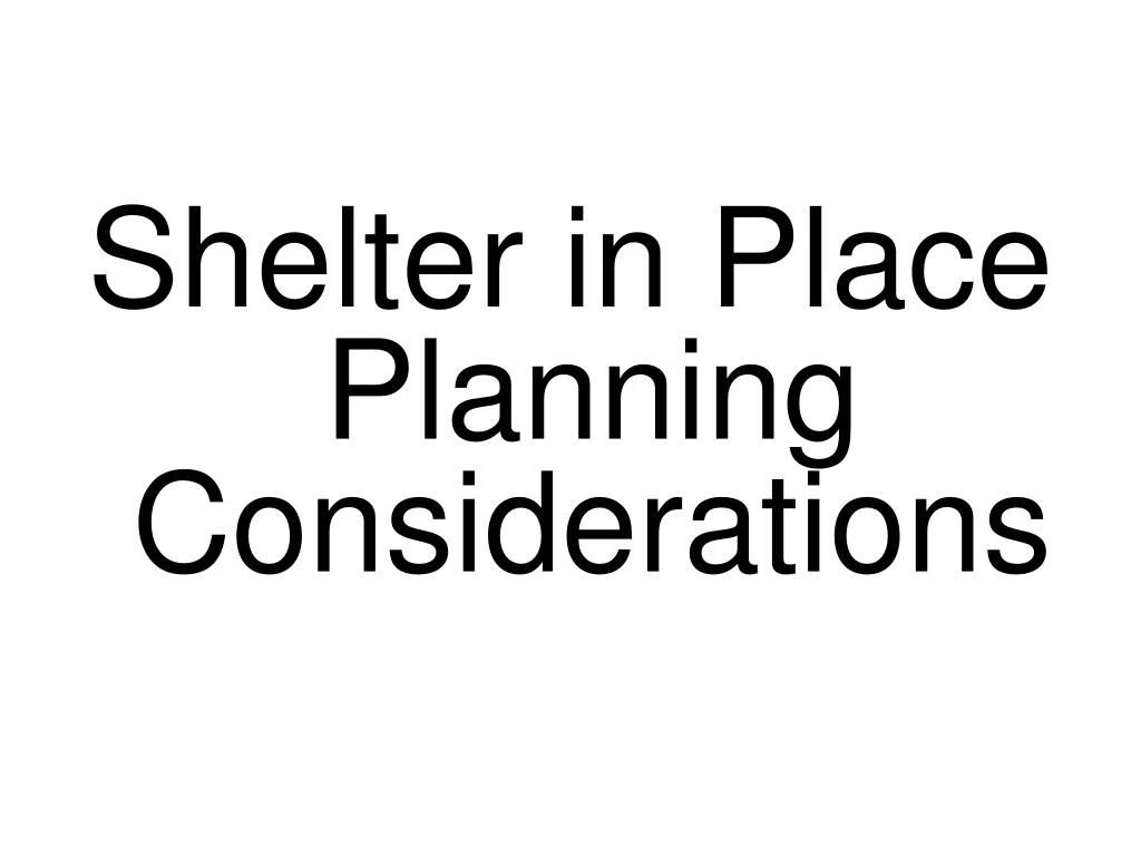 Shelter in Place Planning Considerations