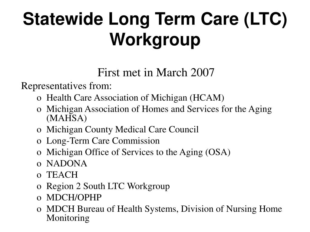 Statewide Long Term Care (LTC) Workgroup