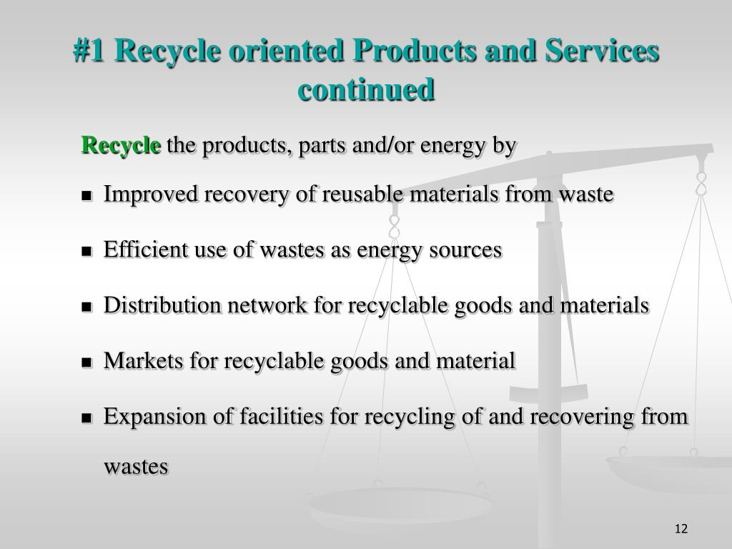 #1 Recycle oriented Products and Services