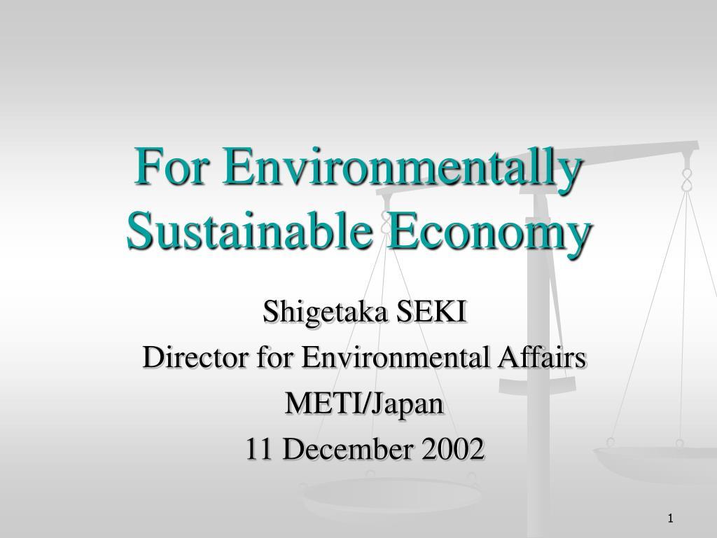 For Environmentally Sustainable Economy