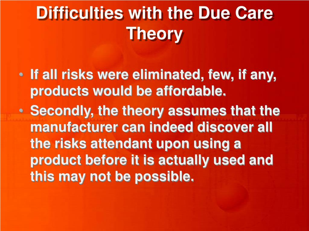 Difficulties with the Due Care Theory