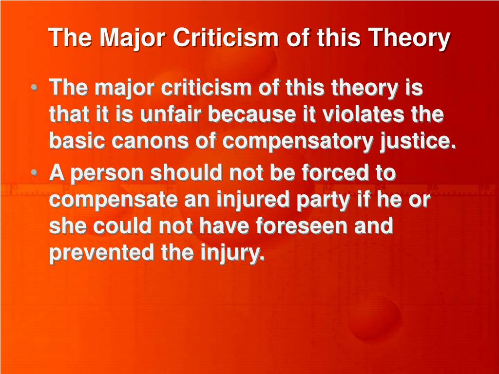 The Major Criticism of this Theory