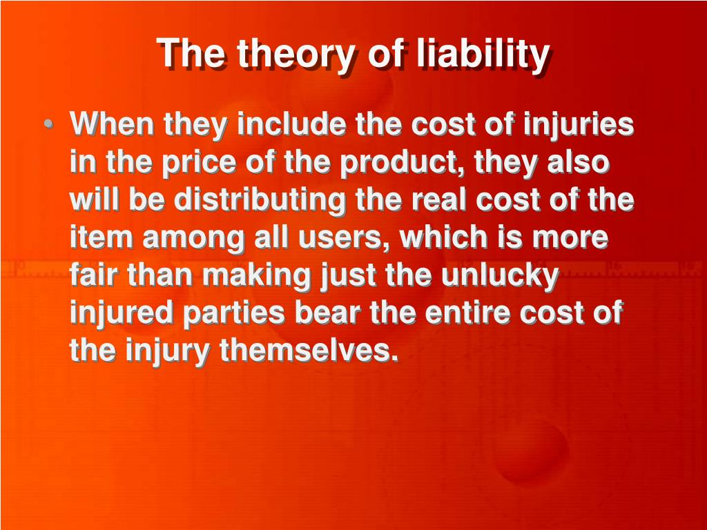 The theory of liability