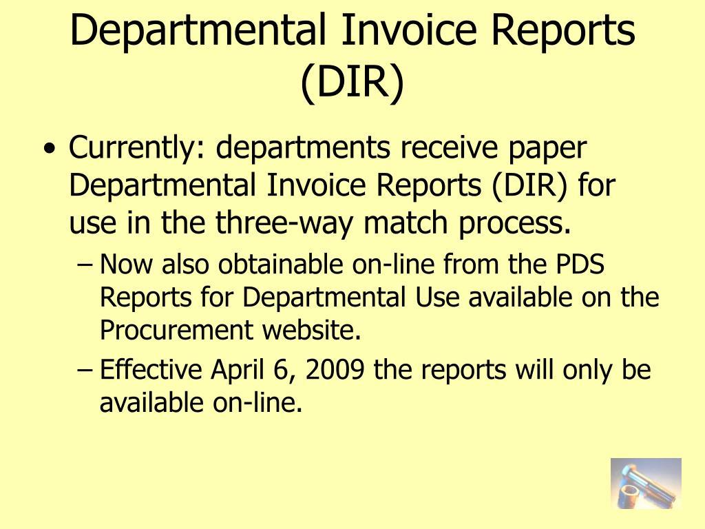 Departmental Invoice Reports (DIR)