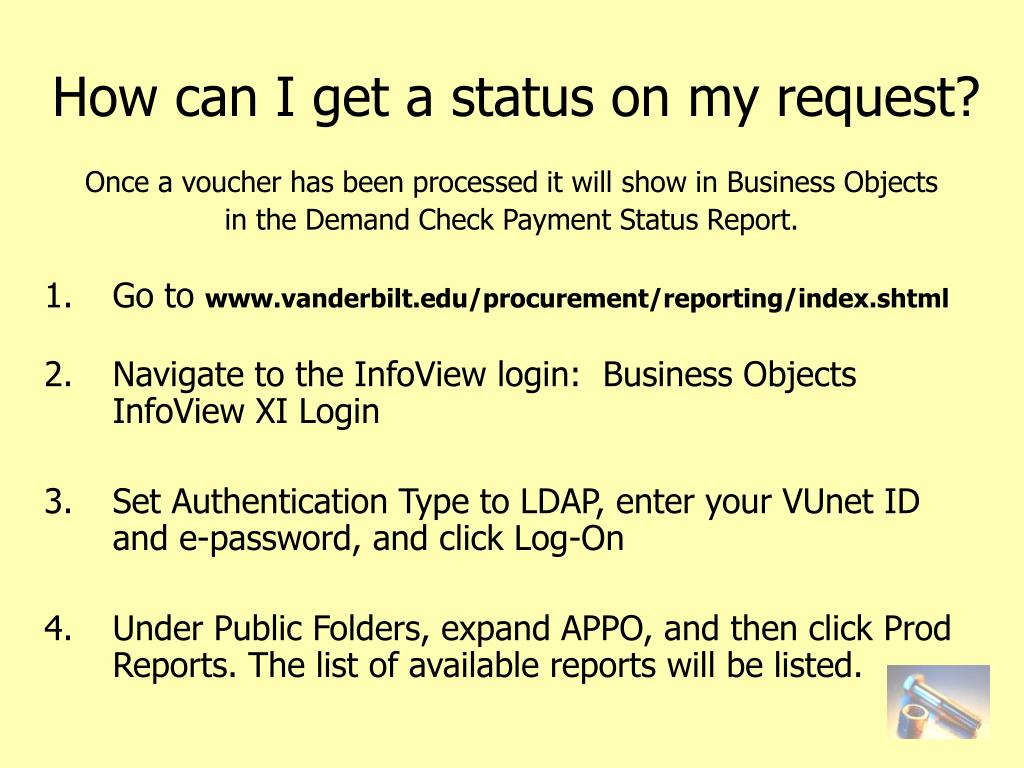 How can I get a status on my request?
