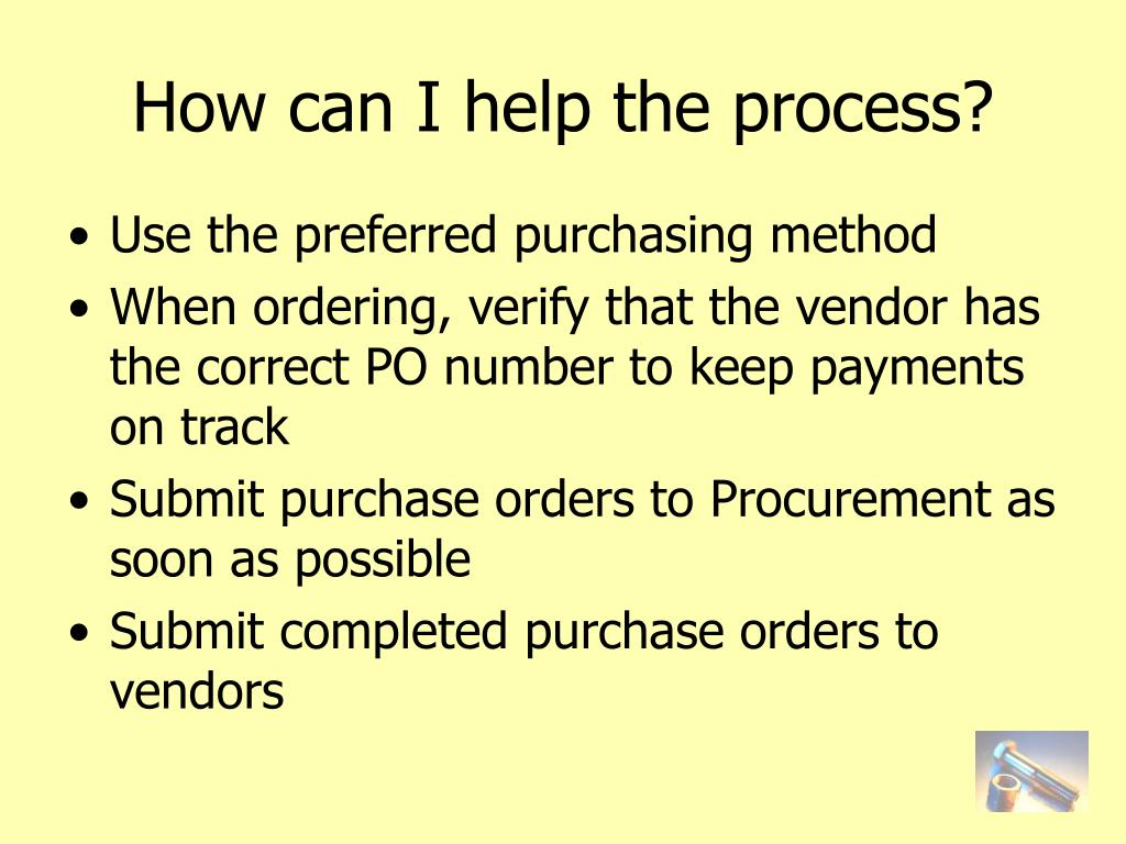 How can I help the process?