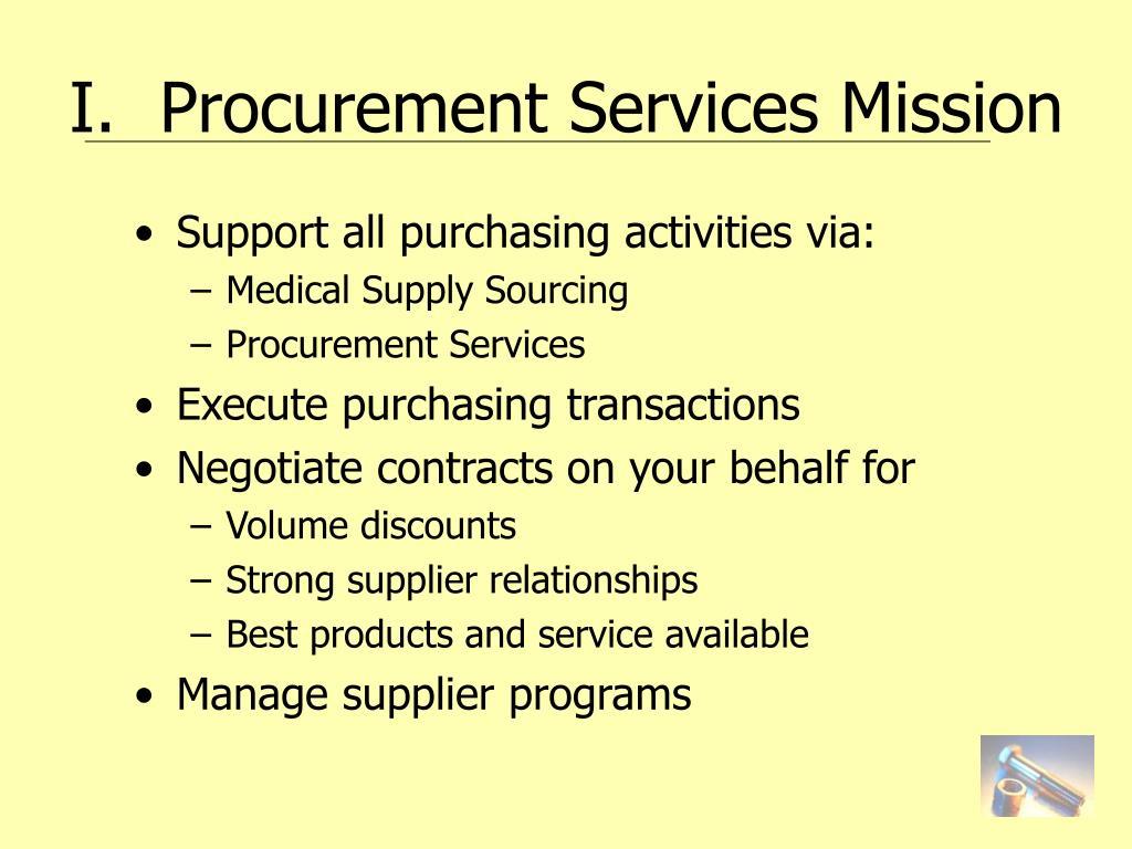 I.  Procurement Services Mission