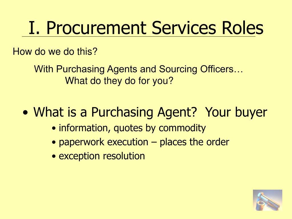 I. Procurement Services Roles