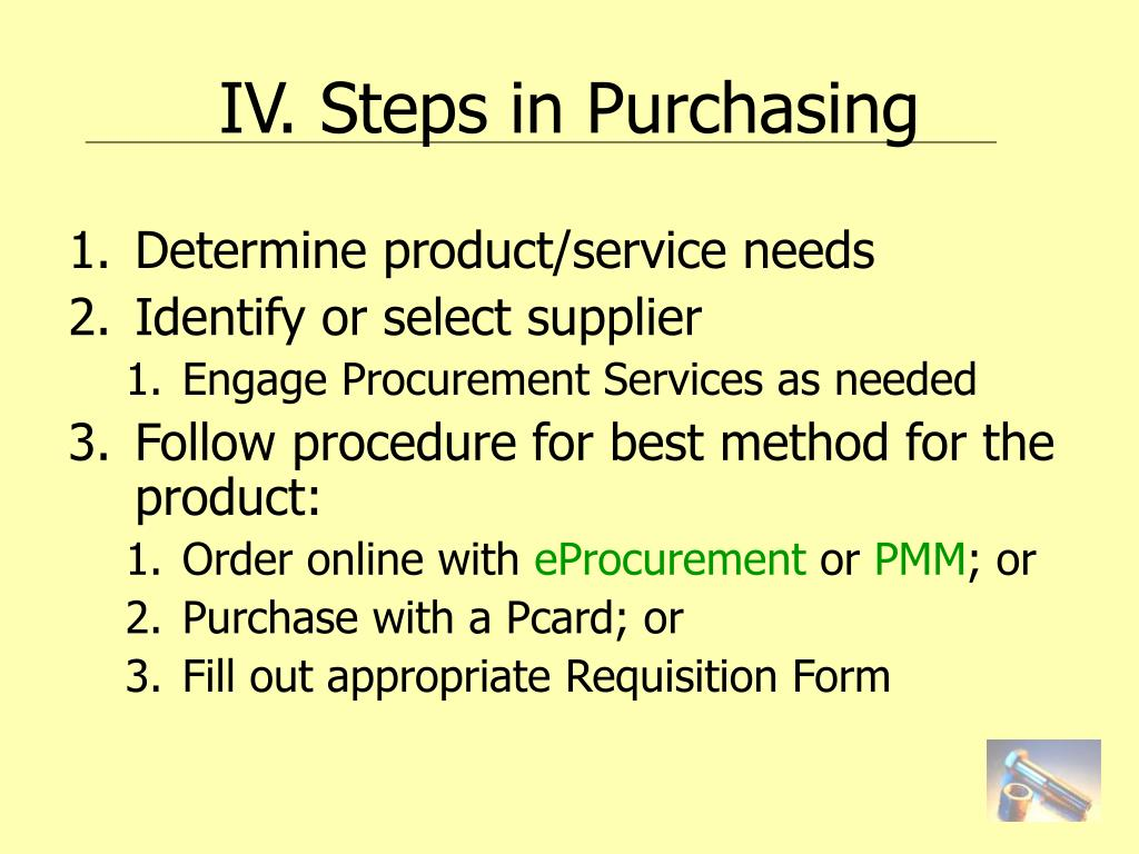IV. Steps in Purchasing