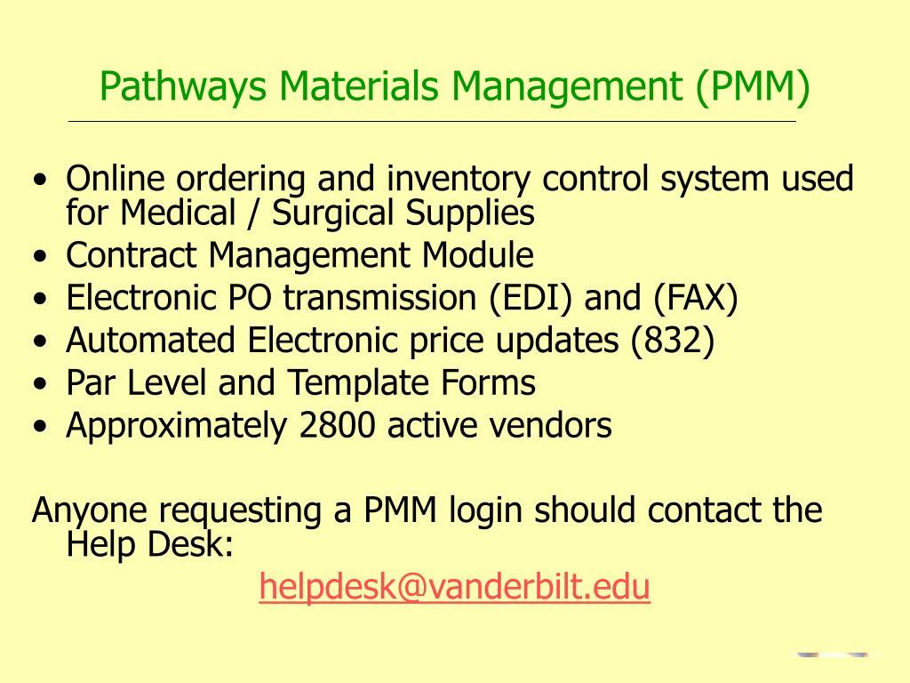Pathways Materials Management (PMM)