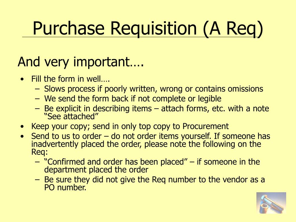 Purchase Requisition (A Req)