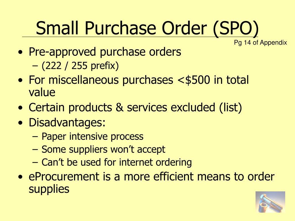 Small Purchase Order (SPO)