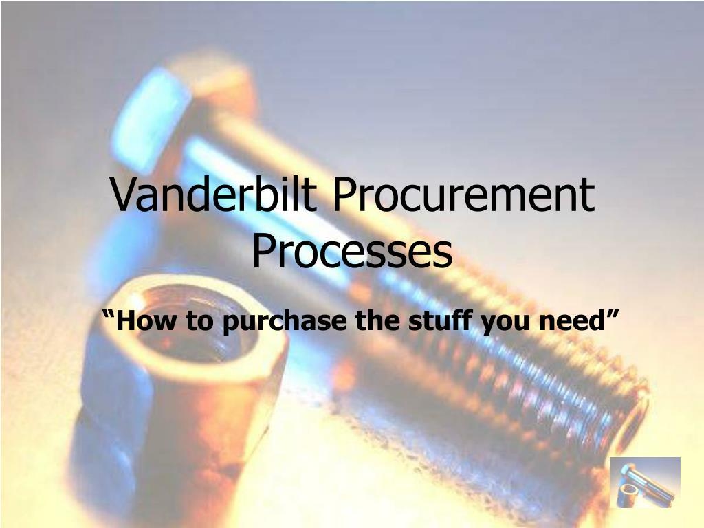 Vanderbilt Procurement Processes