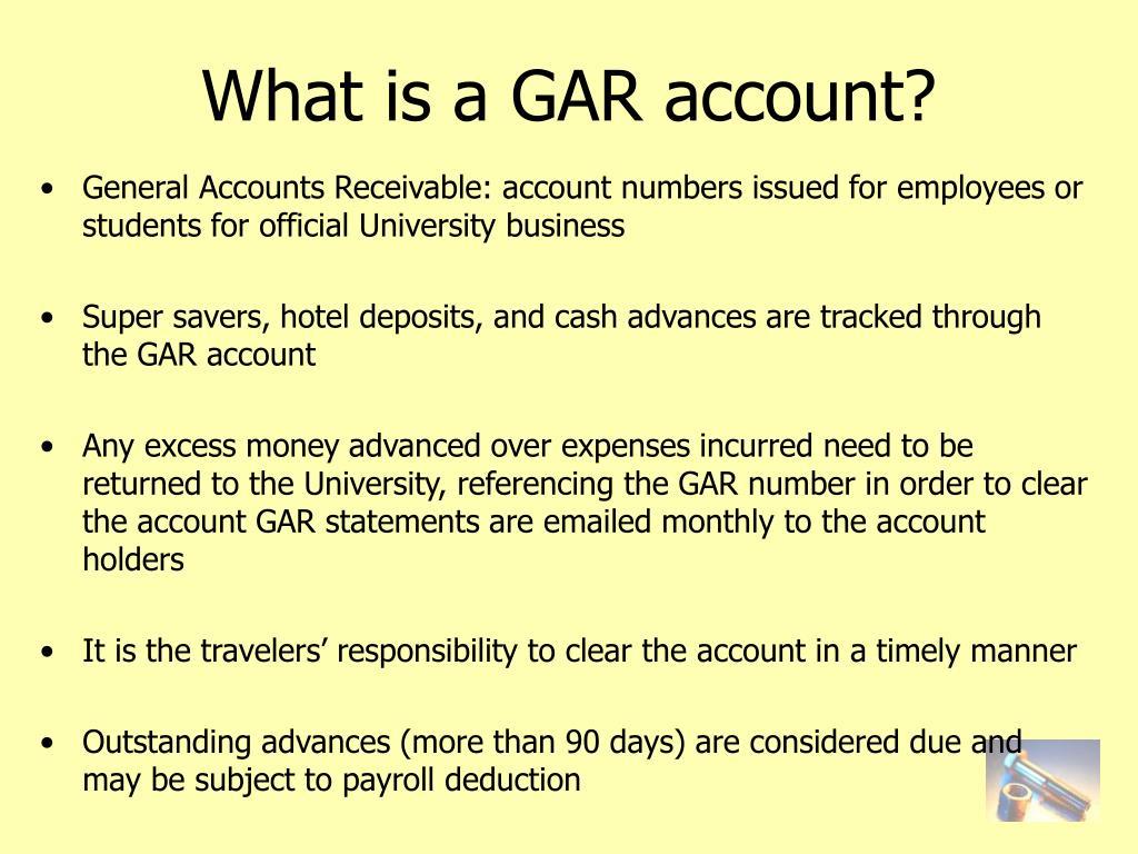 What is a GAR account?