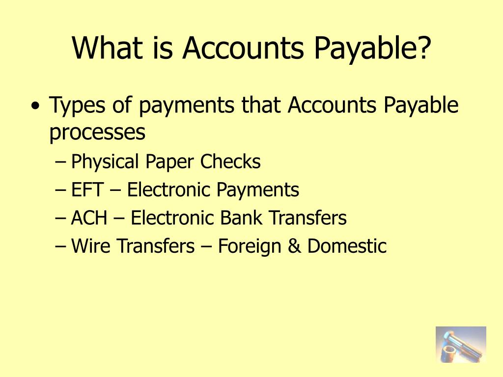 What is Accounts Payable?