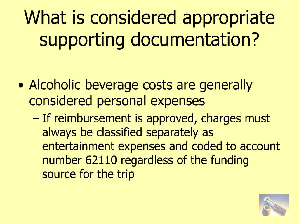 What is considered appropriate supporting documentation?
