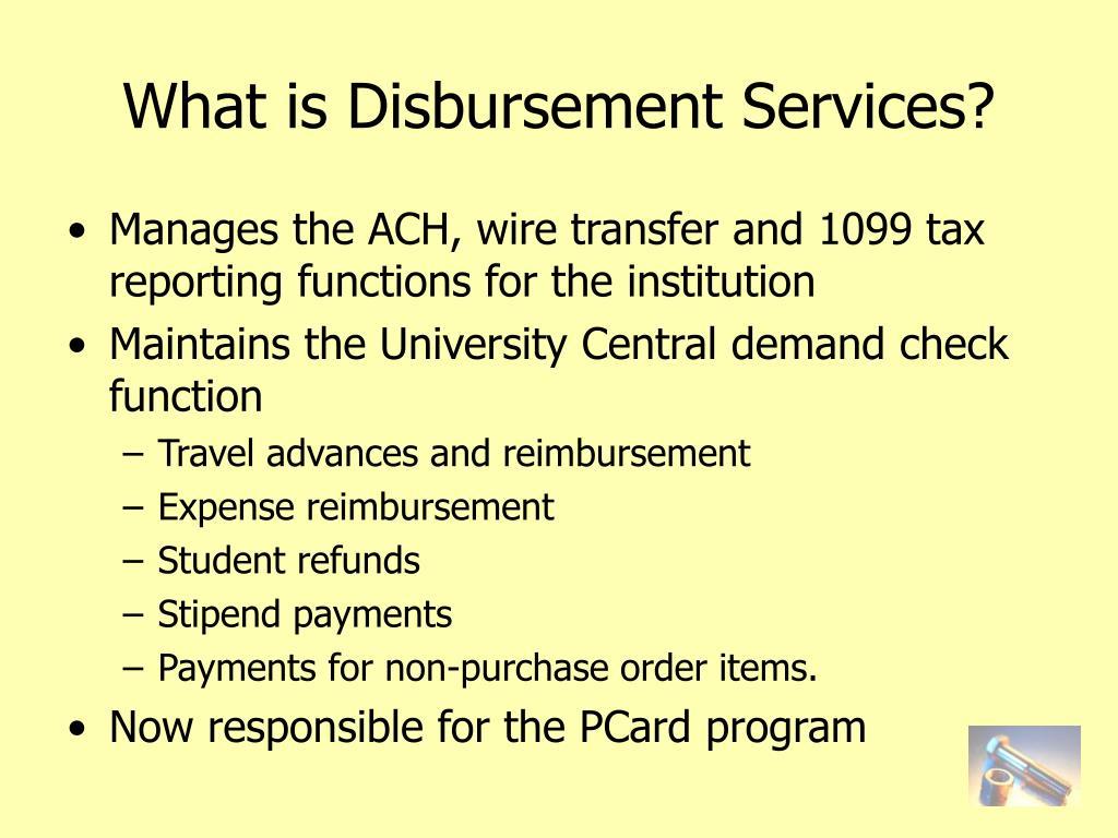 What is Disbursement Services?