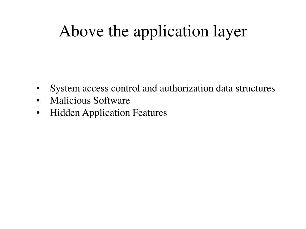 Above the application layer