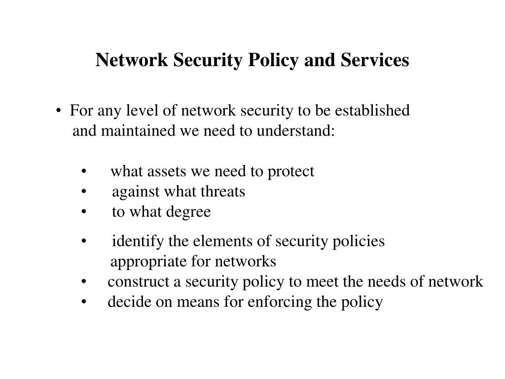 Network Security Policy and Services