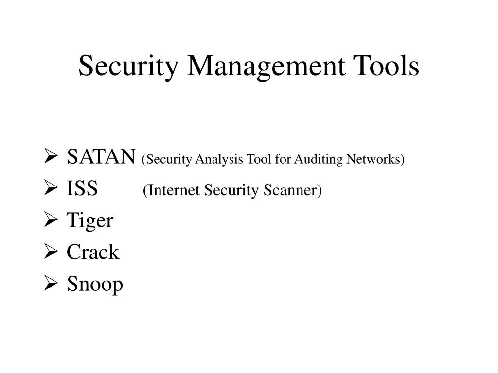 Security Management Tools