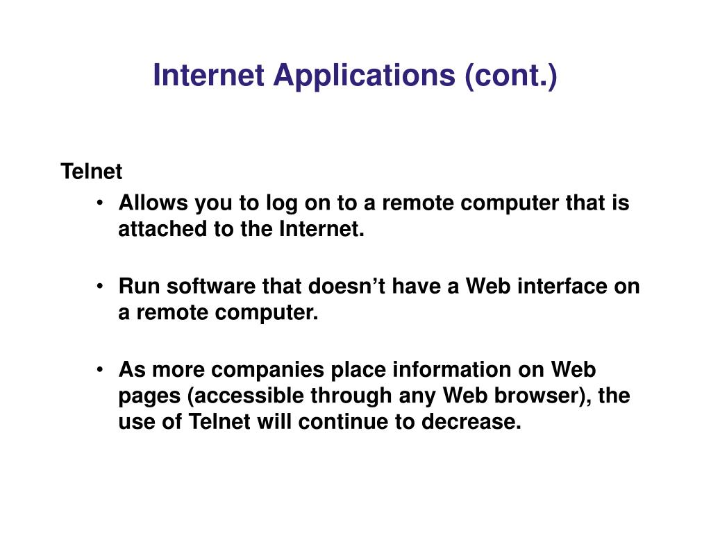 Internet Applications (cont.)