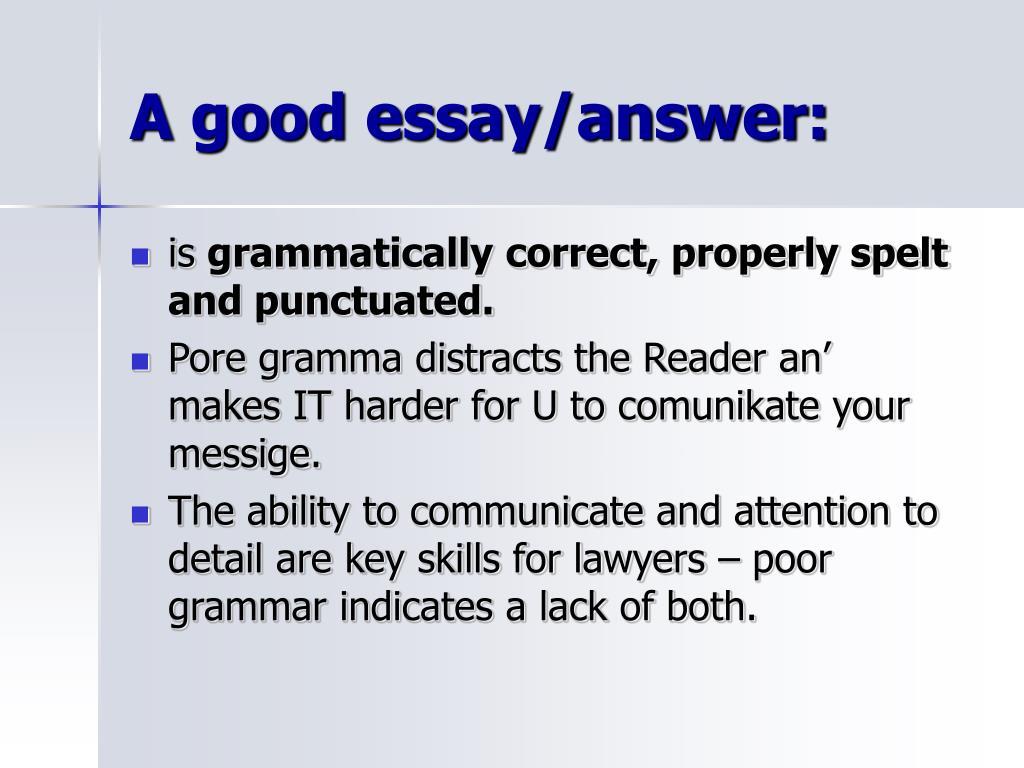 A good essay/answer: