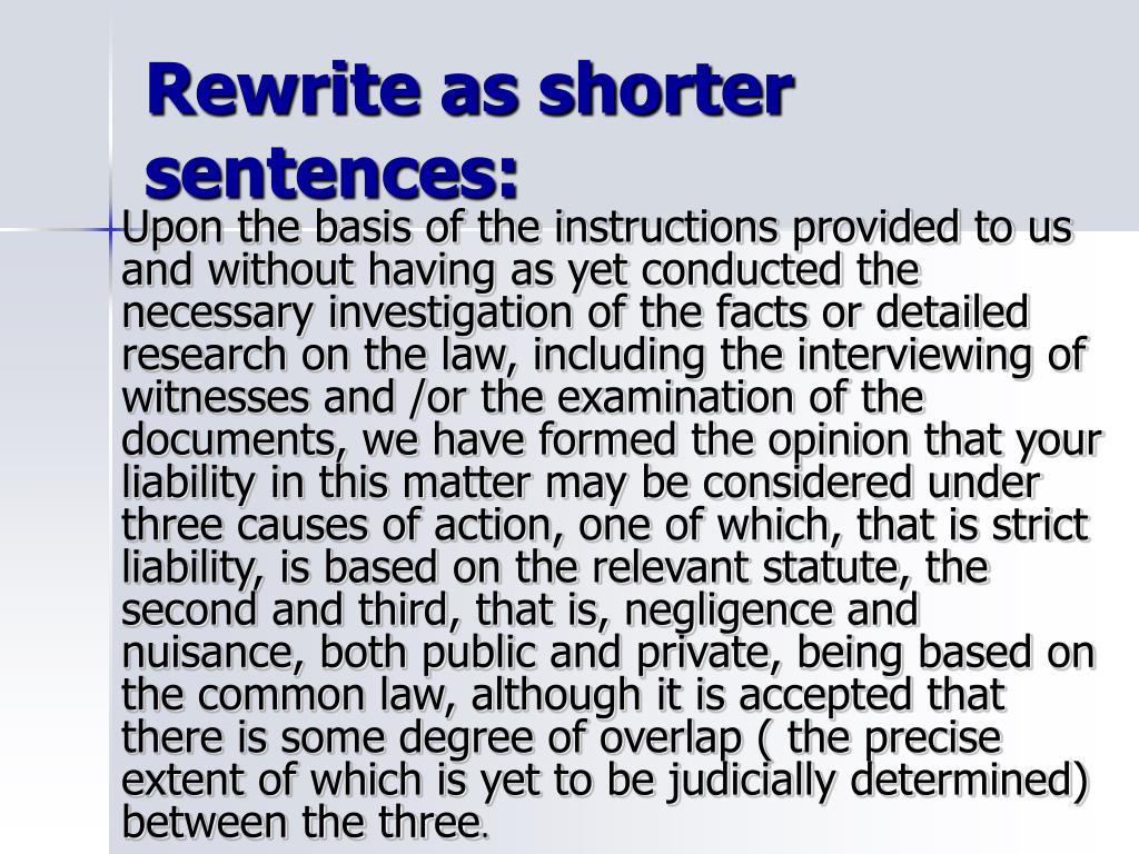 Rewrite as shorter sentences: